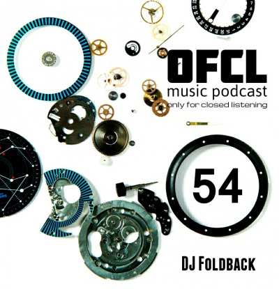 DJ Foldback - Only For Closed Listening #54